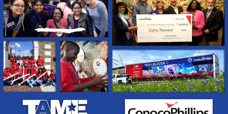 The Texas Alliance for Minorities in Engineering (TAME) is proud to announce that partner ConocoPhillips has generously awarded $80,000 to empower Texan students to pursue careers in science, technology, engineering and math. math, science, and engineering.
