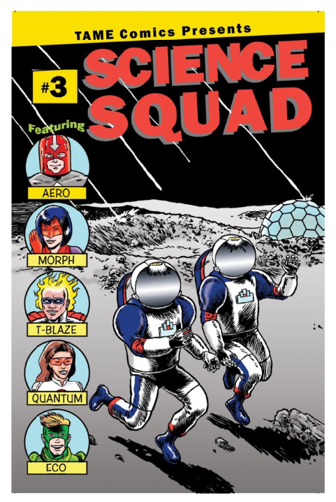 """A comic book cover with a scene on the surface of the moon. Two astronauts run from meteorites falling towards a geodesic dome in the distance. The top of the comic reads """"SCIENCE SQUAD"""" and on the left are five pictures of the superheroes: Aero is a man with light skin and a red helmet that has a down arrow on it; Morph is woman with light skin, red face mask and gloves, and blue hair; T-Blaze is a man with dark skin, small blue mask, and flames around his head; Quantum is a woman with medium brown skin, brown hair, and red mask; Eco is a light-skinned man with blonde hair and a green mask."""